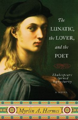 The Lunatic, the Lover, and the Poet