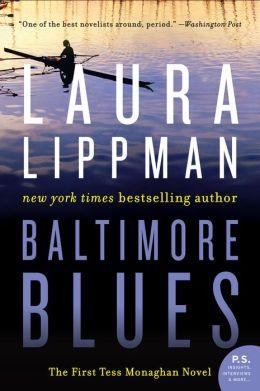 Baltimore Blues (Tess Monaghan Series #1)