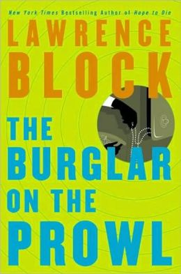 The Burglar on the Prowl (Bernie Rhodenbarr Series #10)