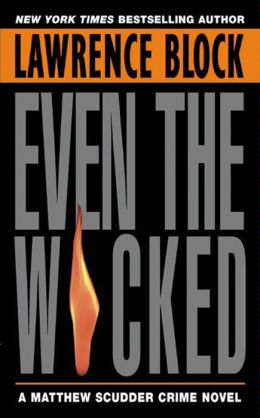 Even the Wicked (Matthew Scudder Series #13)