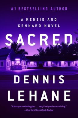 Sacred (Patrick Kenzie and Angela Gennaro Series #3)