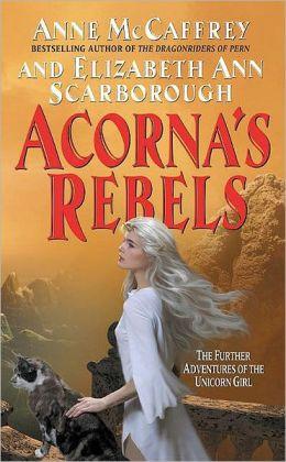 Acorna's Rebels (Acorna Series #6)