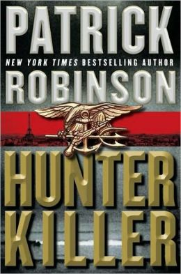 Hunter Killer (Admiral Arnold Morgan Series #8)