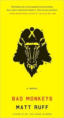 Bad Monkeys: A Novel