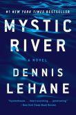 Book Cover Image. Title: Mystic River, Author: Dennis Lehane