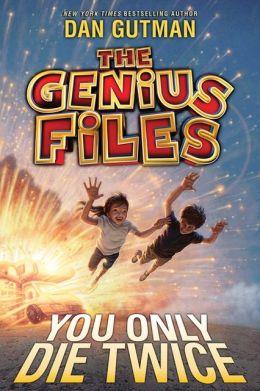 You Only Die Twice (Genius Files Series #3)
