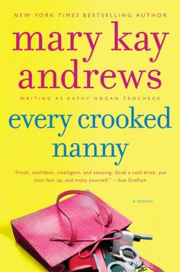 Every Crooked Nanny (Callahan Garrity Series #1)