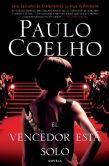 Book Cover Image. Title: El vencedor esta solo (The Winner Stands Alone), Author: Paulo Coelho