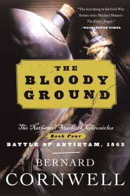 The Bloody Ground (Nathaniel Starbuck Chronicles #4)