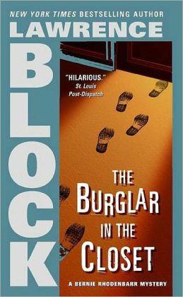 The Burglar in the Closet (Bernie Rhodenbarr Series #2)