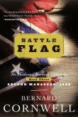 Bernard Cornwell - Battle Flag (Nathaniel Starbuck Chronicles #3)