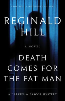 Death Comes for the Fat Man (Dalziel and Pascoe Series #22)
