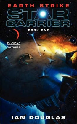 Earth Strike (Star Carrier Series #1)