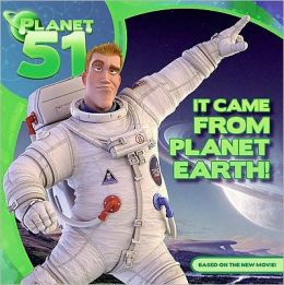 Planet 51: It Came from Planet Earth! (Planet 51 Series)