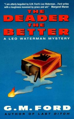 The Deader the Better (Leo Waterman Series #6)