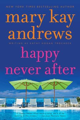 Happy Never After (Callahan Garrity Series #4)