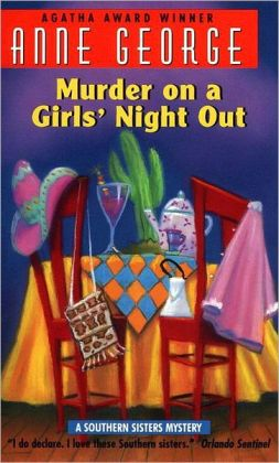 Murder on a Girls' Night Out (Southern Sisters Series #1)