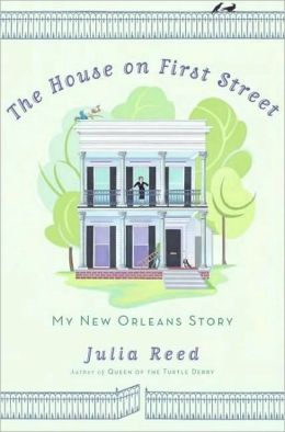 House on First Street: My New Orleans Story