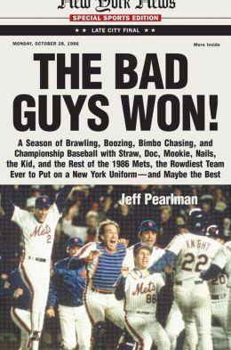 The Bad Guys Won