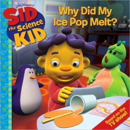 Sid the Science Kid: Why Did My Ice Pop Melt?