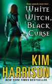 Book Cover Image. Title: White Witch, Black Curse (Rachel Morgan Series #7), Author: Kim Harrison