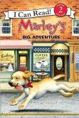 Marley's Big Adventure (Marley: I Can Read Book 2 Series)