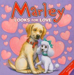 Marley Looks for Love (Marley Series)