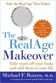 Book Cover Image. Title: The RealAge (R) Makeover, Author: Michael F., M.D. Roizen M.D.