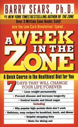 A Week in the Zone: A Quick Course in the Healthiest Diet for You (PagePerfect NOOK Book)