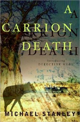 A Carrion Death (Detective Kubu Series #1)
