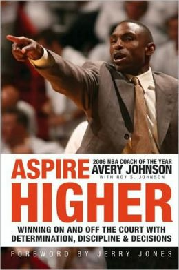 Aspire Higher: Winning On and Off the Court with Determination, Discipline, and Decisions