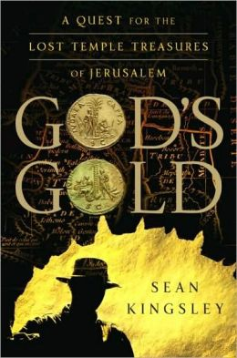 God's Gold: A Quest for the Lost Temple Treasures of Jerusalem
