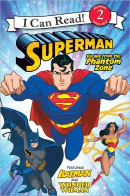 Escape from the Phantom Zone (Superman Classic Series)