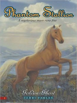Golden Ghost (Phantom Stallion Series #8)