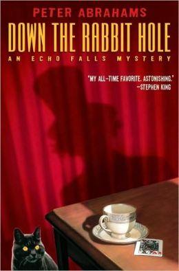 Down the Rabbit Hole (Echo Falls Series #1)