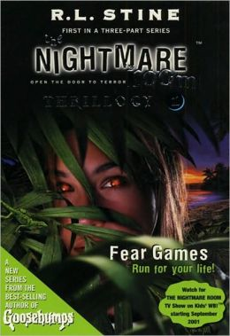 Fear Games (Nightmare Room Thrillogy #1)
