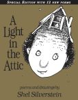 Book Cover Image. Title: A Light in the Attic:  Special Edition, Author: Shel Silverstein