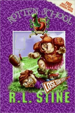 Lose, Team, Lose! (Rotten School Series #4)