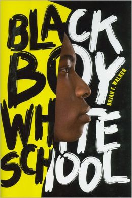 Black Boy White School