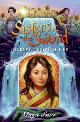 Journey Through Fire (Sisters of the Sword Series #3)
