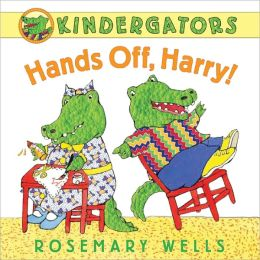 Hands Off, Harry! (Kindergators Series)