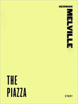 The Piazza (A Story from The Happy Failure)