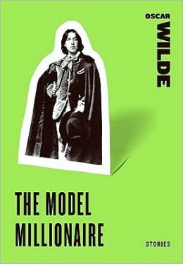 The Model Millionaire (The Title Story from The Model Millionaire)