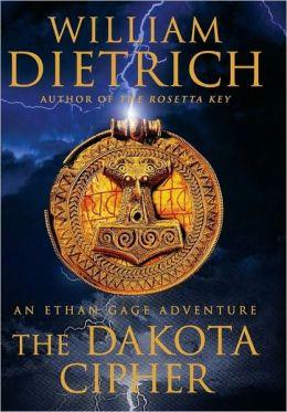 The Dakota Cipher (Ethan Gage Series #3)