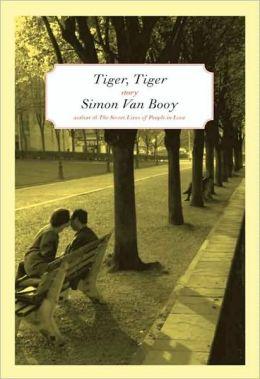 Tiger, Tiger: Stories