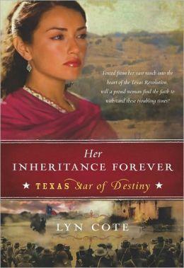 Her Inheritance Forever (Texas: Star of Destiny Series #2)