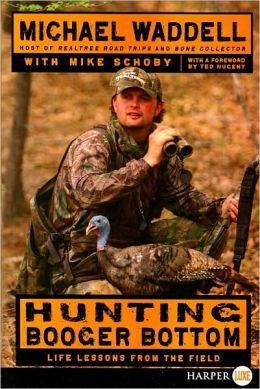 Hunting Booger Bottom LP: Life Lessons from the Field