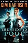Book Cover Image. Title: The Undead Pool (Rachel Morgan Series #12), Author: Kim Harrison