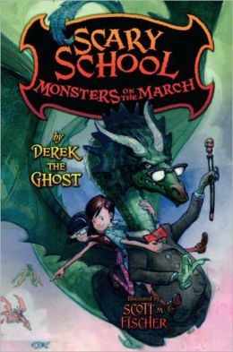 Monsters on the March (Scary School Series #2)
