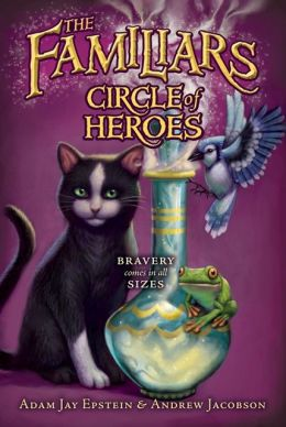 Circle of Heroes (Familiars Series #3)
